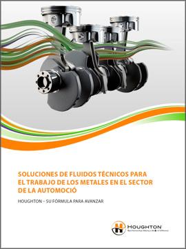 Catálogo HOUGHTON sobre soluciones de fluidos técnicos para el trabajo de los metales en el sector de la automoción