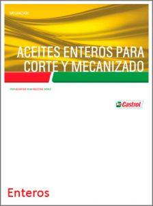 Catálogo CASTROL sobre aceites enteros para corte y mecanizado