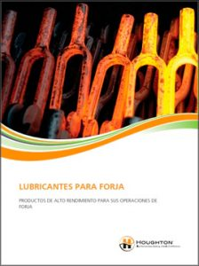 Catálogo HOUGHTON sobre lubricantes para forja