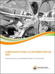 Catálogo HOUGHTON sobre lubricantes para la deformación en frío