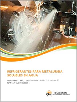 Catálogo HOUGHTON sobre refrigerantes para metalurgia solubles en agua